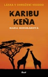 Keňa v románech s Hanou Hindrákovou @ Klubovna Zagarolská