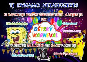 Dětský karneval @ TJ Dynamo Nelahozeves